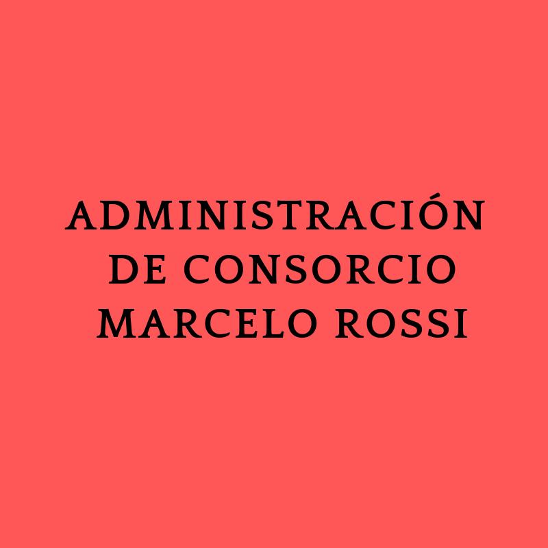 ADMINISTRACION DE CONSORCIO MARCELO ROOSSI