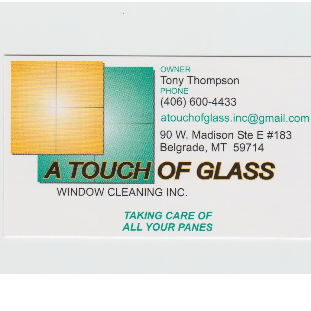 A Touch of Glass Window Cleaning Inc. - Bozeman, MT 59718 - (406)600-4433 | ShowMeLocal.com