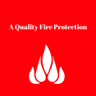 A Quality Fire Protection