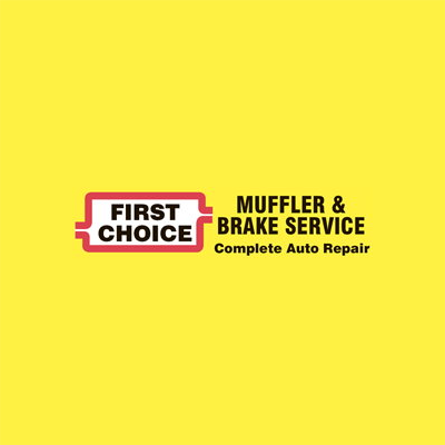 First Choice Muffler & Brake Service