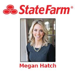 Megan Hatch - State Farm Insurance Agent