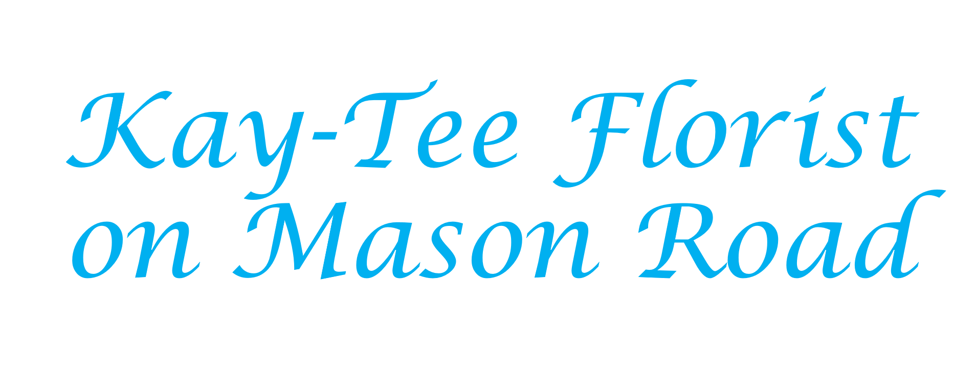 Kay-Tee Florist on Mason Road