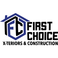 First Choice X-Teriors and Construction