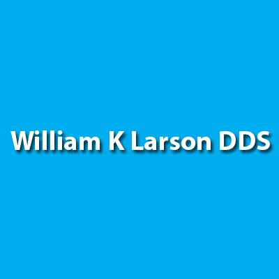 William K Larson DDS