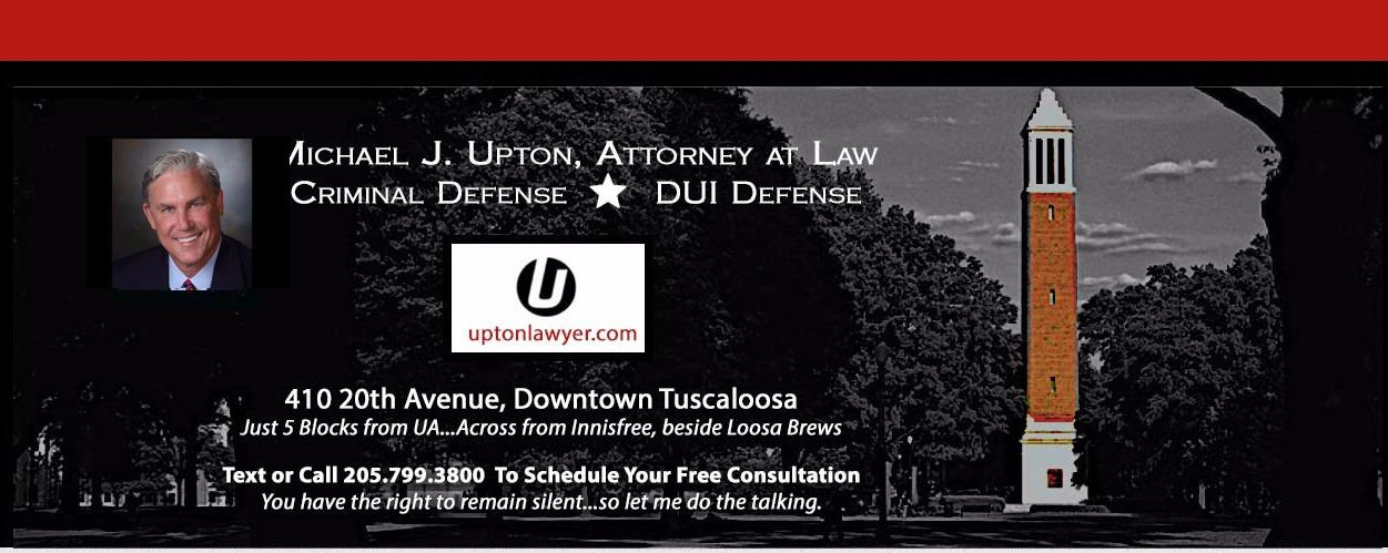Michael J. Upton, Attorney at Law Tuscaloosa (205)799-3800