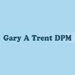 Gary A Trent DPM