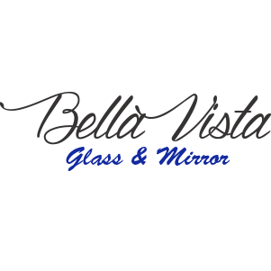 Bella Vista Glass & Mirror