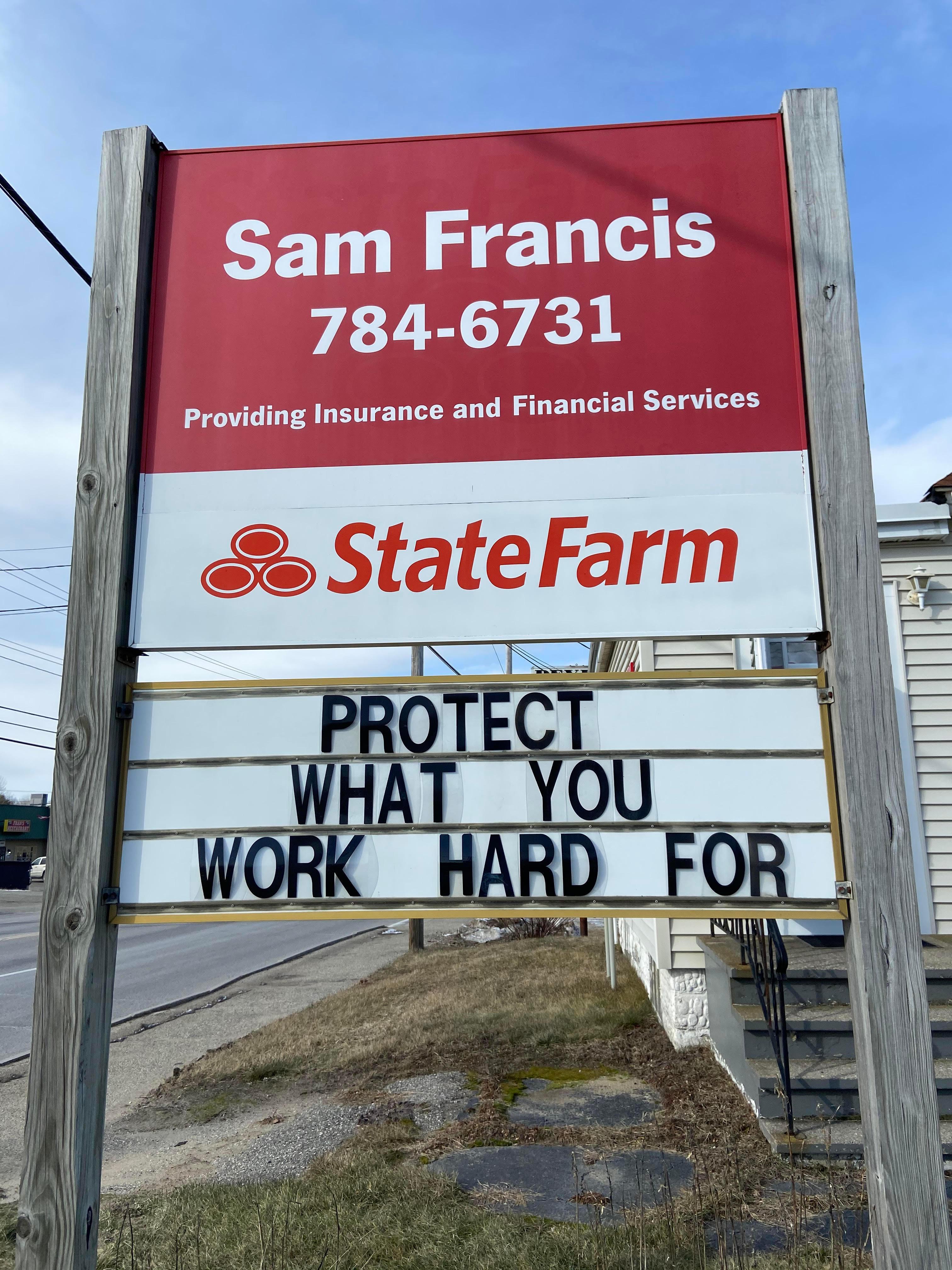 Sam Francis - State Farm Insurance Agent