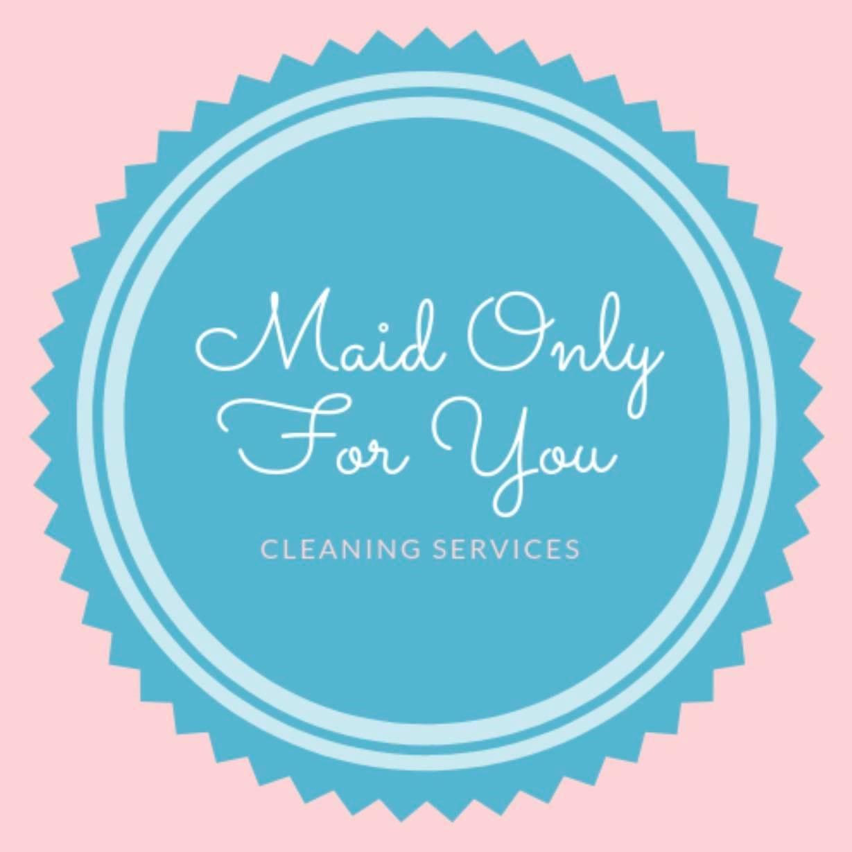 Maid Only For You Cleaning Services