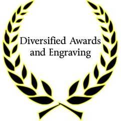 Diversified Awards &Engraving
