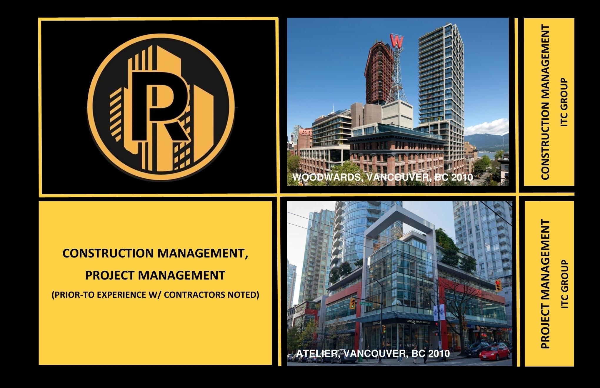Raudales Enterprise LTD in Vancouver: General Contracting Project Management Construction Management Tenant Improvements Real Estate Development Owner's Representation