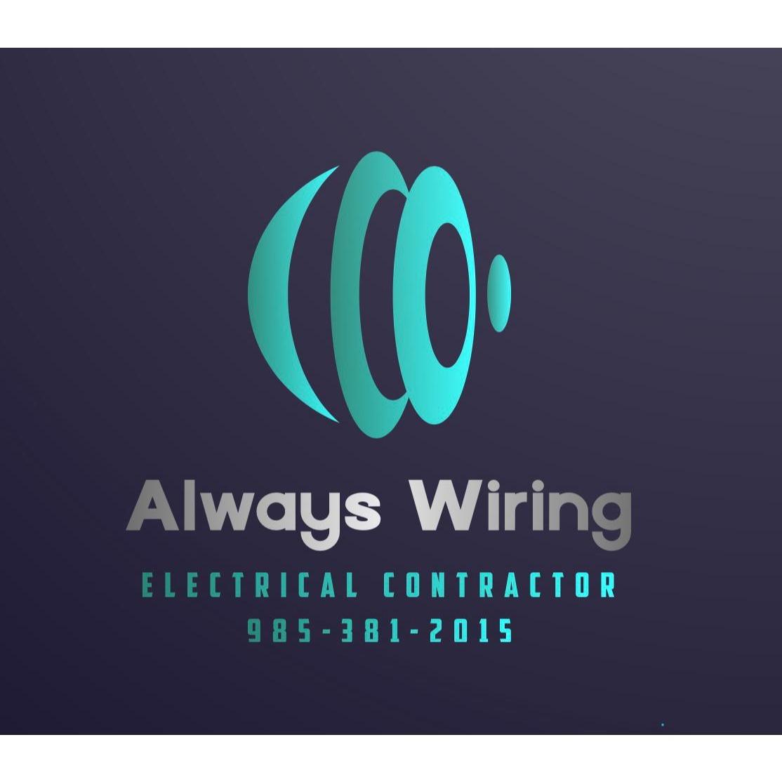 Always Wiring