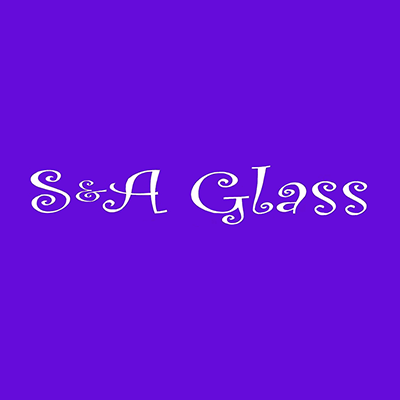 S & A Glass