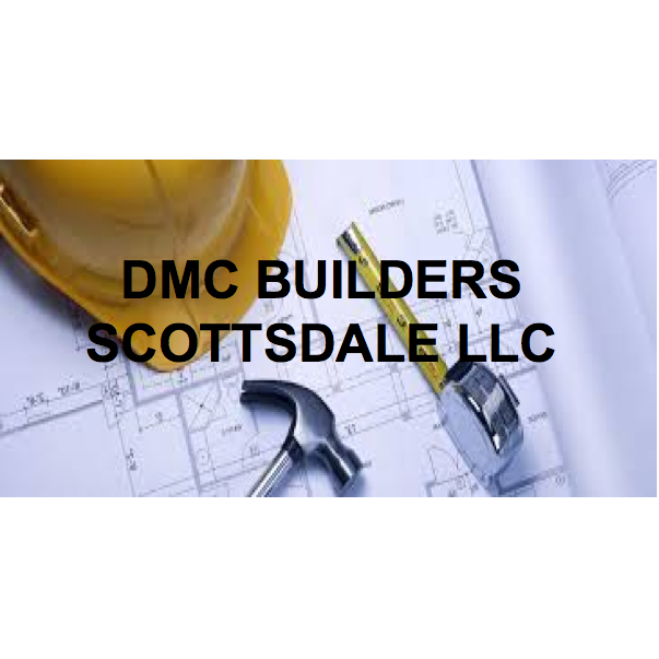Dmc Builders Scottsdale LLC