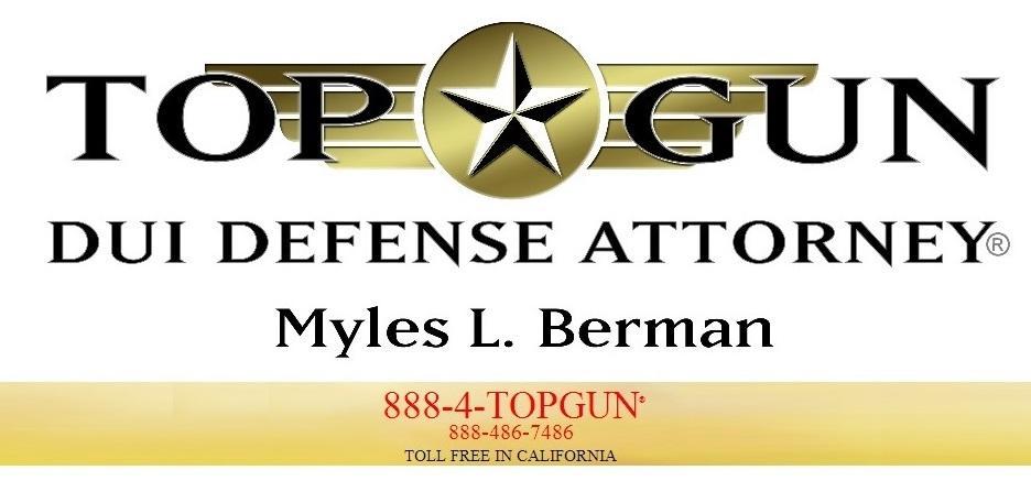 Top Gun DUI Defense Attorney Myles L. Berman