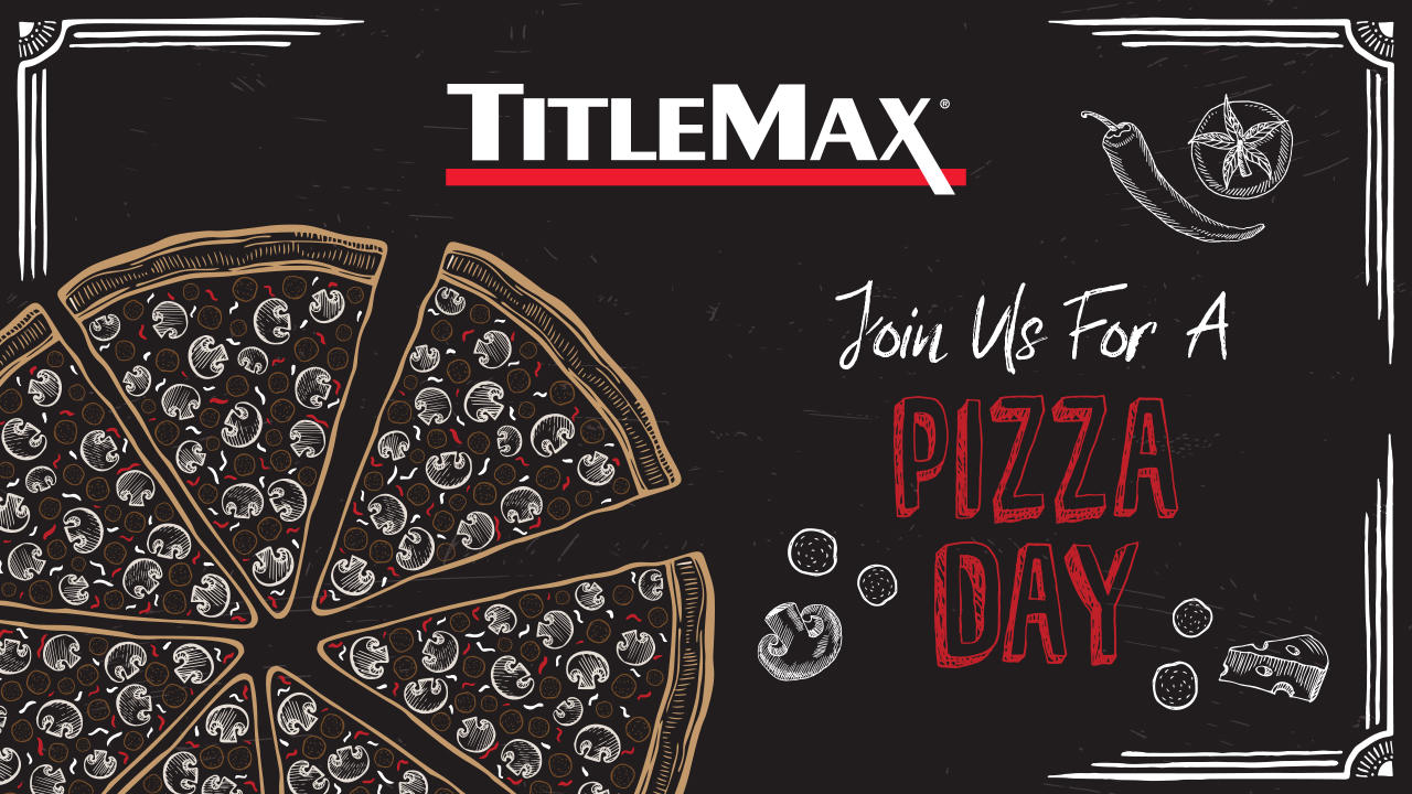 National Pizza Day at TitleMax Garden City, GA