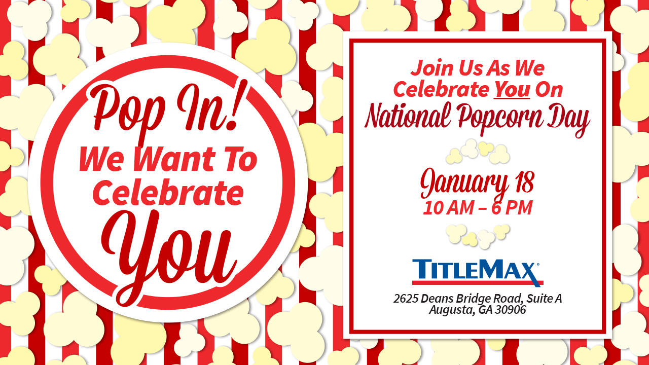 National Popcorn Day @ TitleMax Augusta