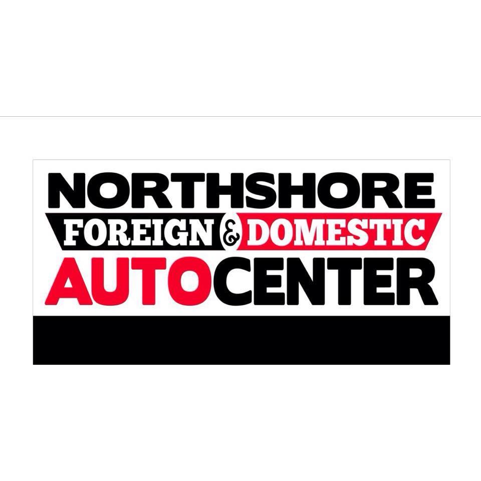 Northshore Foreign & Domestic Auto Center LLC