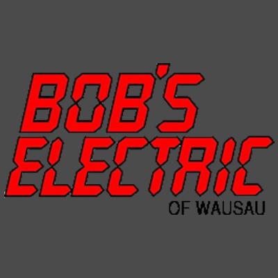 Bob's Electric Of Wausau - Wausau, WI 54403 - (715)845-2427 | ShowMeLocal.com