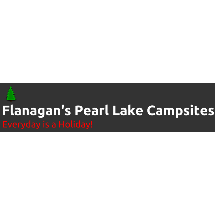 Flanagan's Pearl Lake Campsites