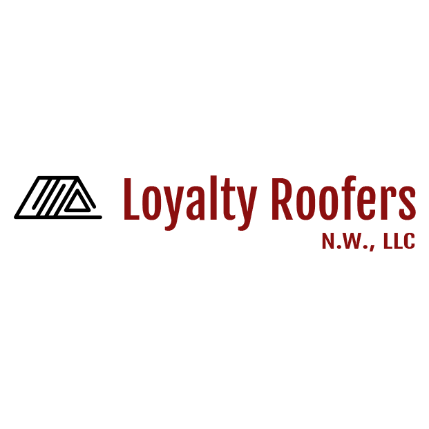 Loyalty Roofers N.W., LLC