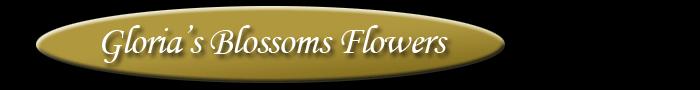 Gloria's Blossoms Flowers