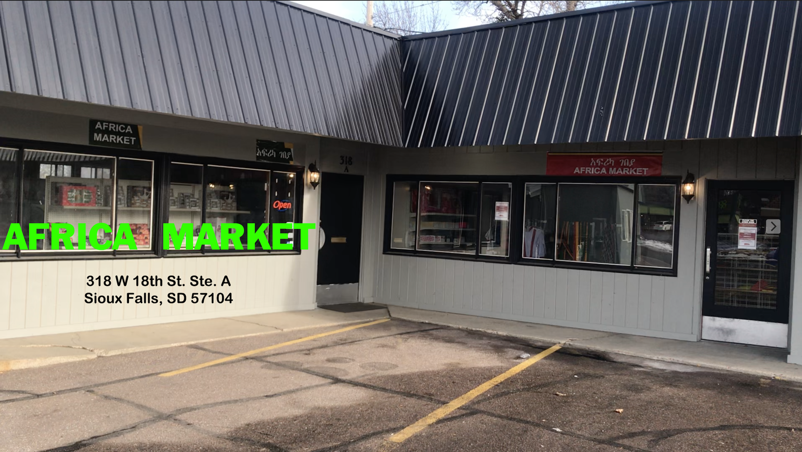 AFRICA MARKET አፍሪካ ገበያ 318 W 18TH ST.  SIOUX FALLS, SD 57104-4895