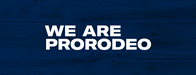 We Are ProRodeo