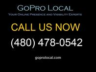 GoPro Local | Your Online Presence and Visibility Experts | Call Us Today | (480) 478-0542