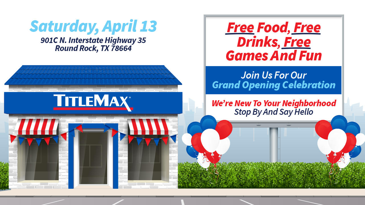 TitleMax Round Rock, TX Grand Opening