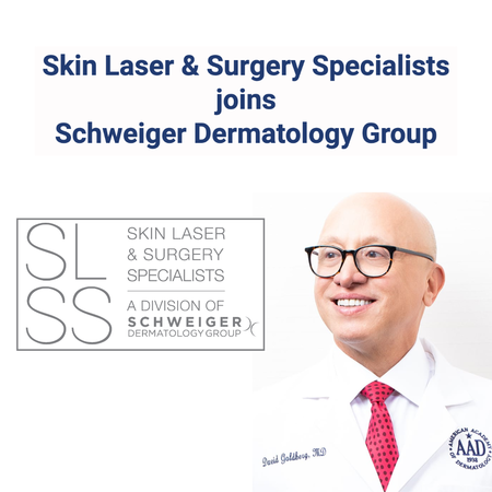 Skin Laser & Surgery Specialists of New York and New Jersey Joins Schweiger Dermatology Group