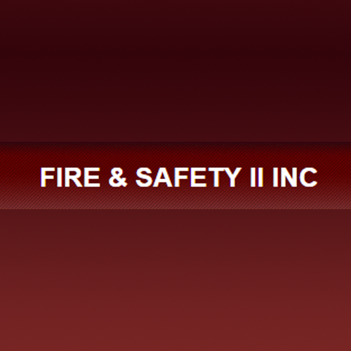Fire & Safety II Inc