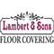 Lambert and Sons Floor Covering Co. Inc