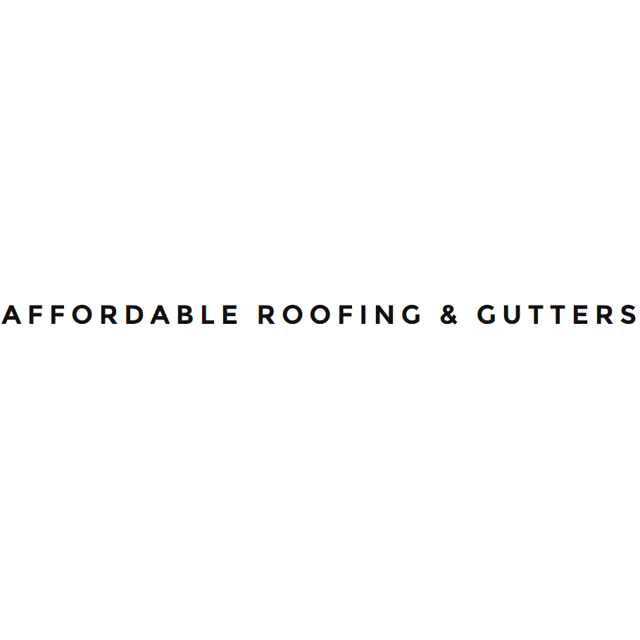 Affordable Roofing & Gutters