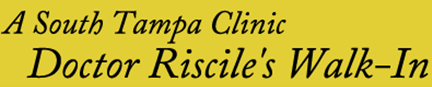 A South Tampa Clinic Dr Riscile's Walk-in - ad image