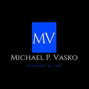 Michael P. Vasko Attorney at Law