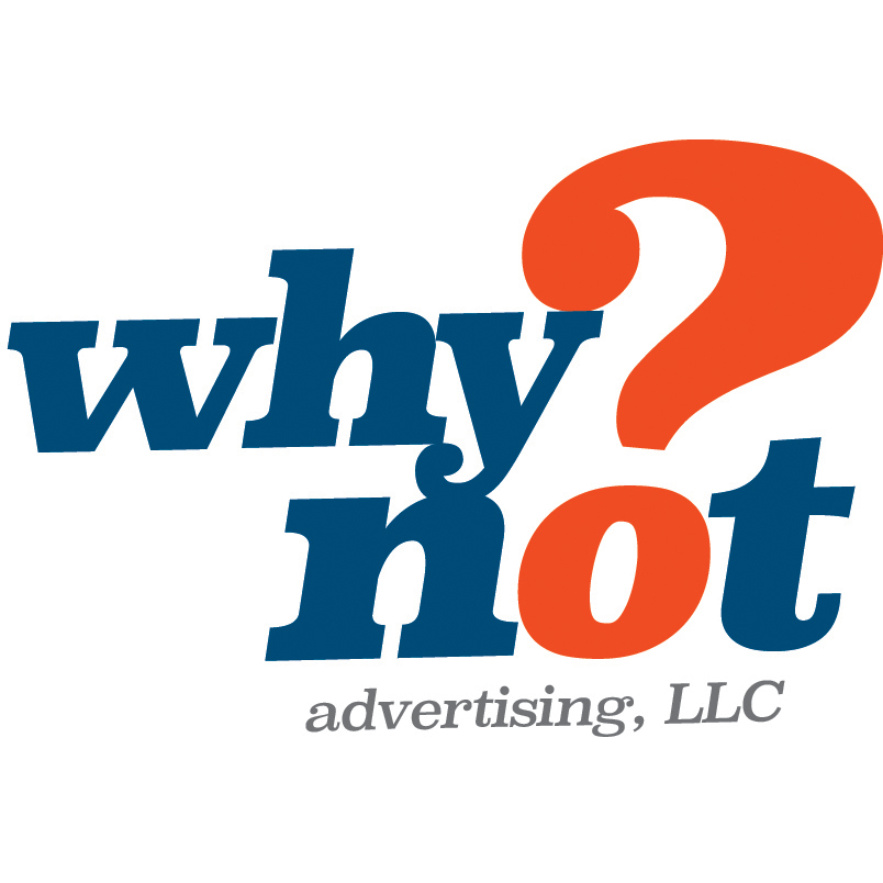 Why Not Advertising, LLC