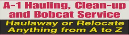 A-1 Hauling Clean-Up & Bobcat Service