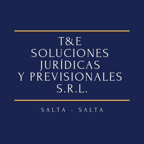 T & E - SOLUCIONES JURIDICAS Y PREVISIONALES SRL