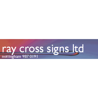 Ray Cross Signs - Nottingham, Nottinghamshire NG4 1ED - 01159 870191 | ShowMeLocal.com