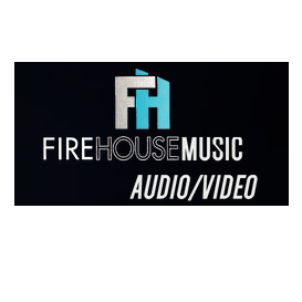 Fire House Music A/V