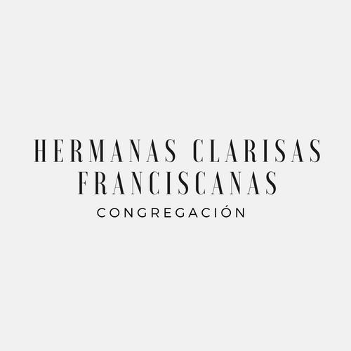 CONGREGACION HERMANAS CLARISAS FRANCISCANAS
