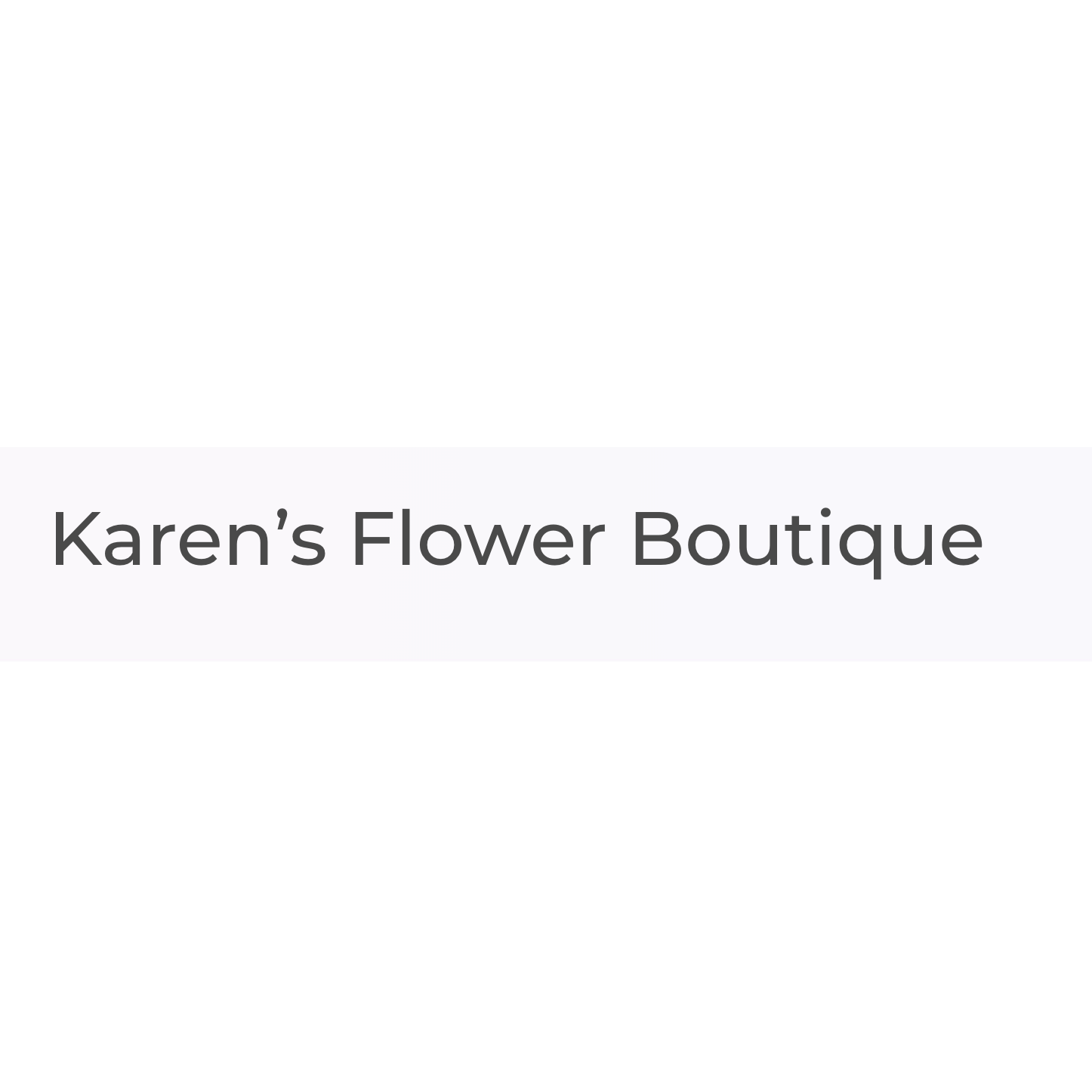 Karen's Flowers Boutique