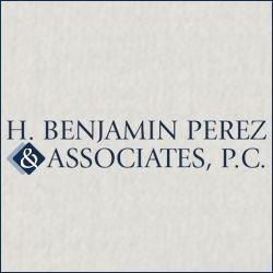 H. Benjamin Perez & Associates, P.C. - New York, NY - Attorneys