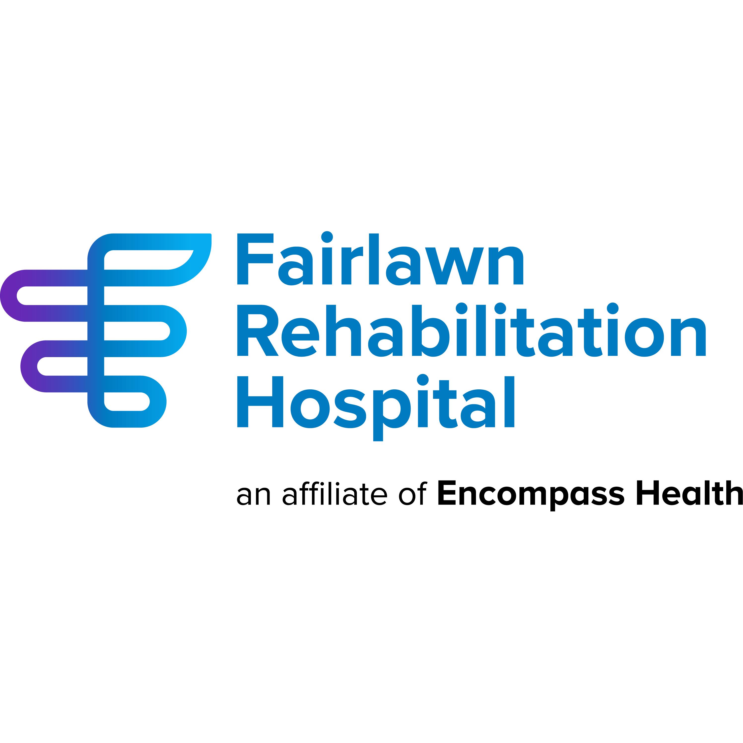 Fairlawn Rehabilitation Hospital, an affiliate of Encompass Health