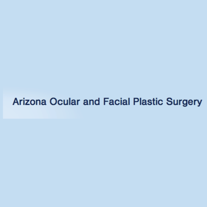 Arizona Ocular and Facial Plastic Surgery