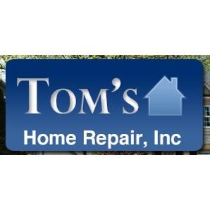 Toms Home Repair Inc.