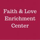 Faith & Love Enrichment Center