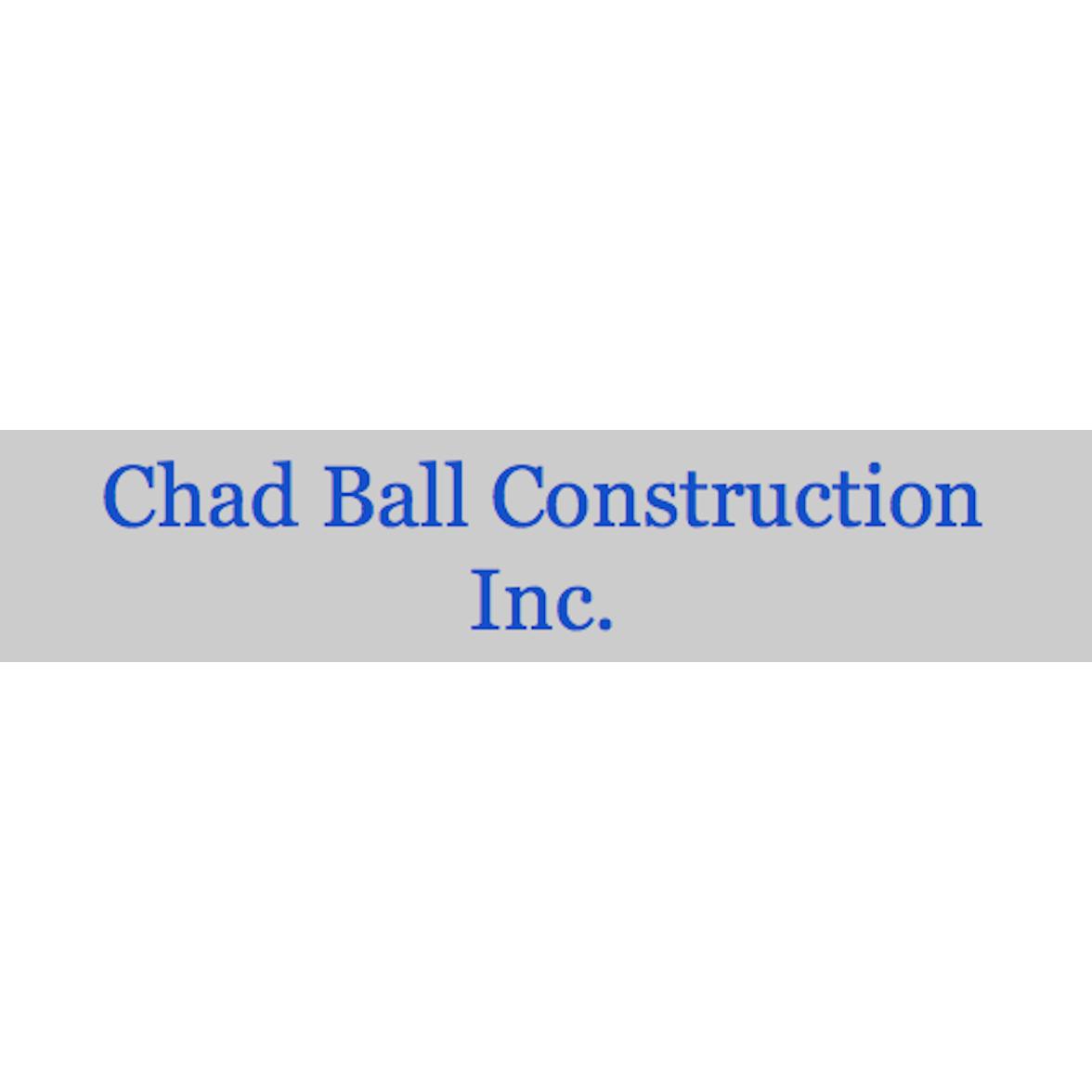 Chad Ball Construction Inc.