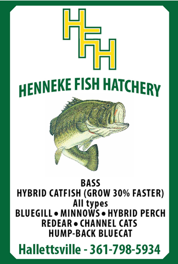 Henneke fish hatchery coupons near me in hallettsville for Bass fishing ponds near me